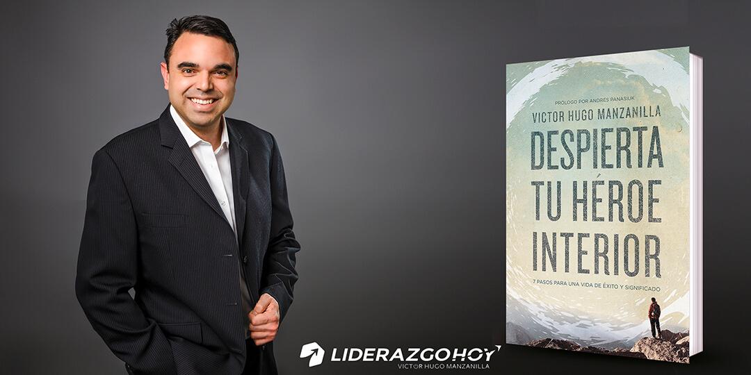 Despierta tu héroe interior con Víctor Hugo Manzanilla